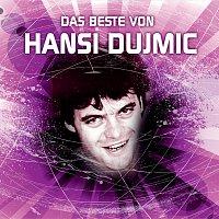 Hansi Dujmic – Das Beste von Hansi Dujmic