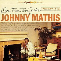 Johnny Mathis – Open Fire, Two Guitars