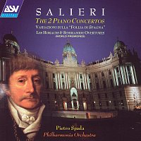 Pietro Spada, Philharmonia Orchestra – Salieri: The 2 Piano Concertos etc.