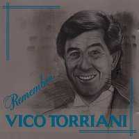 Vico Torriani – Remember Vico Torriani