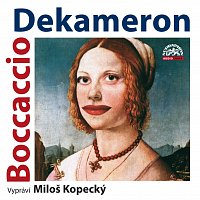 Miloš Kopecký – Boccaccio: Dekameron. Tři příběhy ze sta