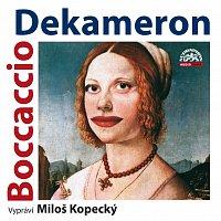 Boccaccio: Dekameron. Tři příběhy ze sta