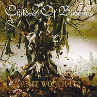Children of Bodom – Was It Worth It?