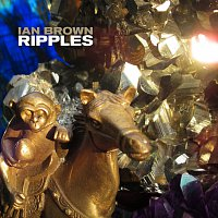 Ian Brown – Ripples
