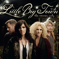 Little Big Town – The Reason Why