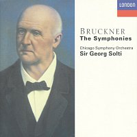 Chicago Symphony Orchestra, Sir Georg Solti – Bruckner: The Symphonies [10 CDs]