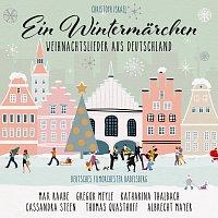 Deutsches Filmorchester Babelsberg, Max Raabe, Cassandra Steen, Gregor Meyle – Ein Wintermarchen - Weihnachtslieder aus Deutschland (New Arrangements By Christoph Israel)