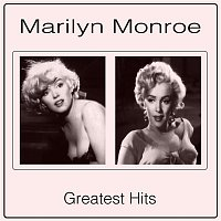 Marilyn Monroe – Greatest Hits