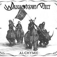 Wanastowi Vjecy – Alchymie
