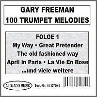 Gary Freeman – 100 Trumpet Melodies Folge 1