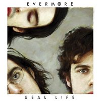 Evermore – Real Life
