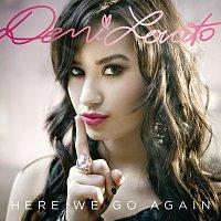 Demi Lovato – Here We Go Again