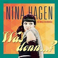 Nina Hagen – Was denn?