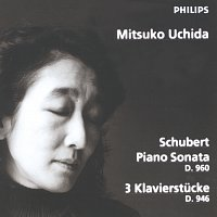 Mitsuko Uchida – Schubert: Piano Sonata D960; 3 Klavierstucke D946