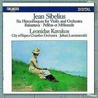 Leonidas Kavakos, Tapiola Sinfonietta – Jean Sibelius : Six Humoresques for Violin and Orchestra, Rakastava, Pelléas Et Mélisande