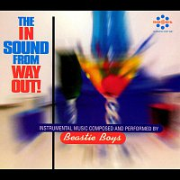 Beastie Boys – The In Sound From Way Out!