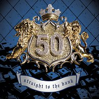 50 Cent – Straight To The Bank [Explicit Version]