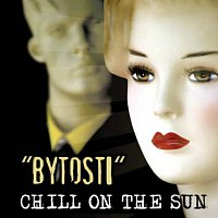 CHILL ON THE SUN – Bytosti