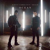 Martin Garrix, Khalid – Ocean