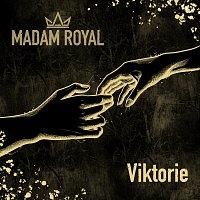Madam Royal – Viktorie
