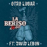 La Beriso, David Lebon – Otro Lugar