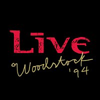 Live – Woodstock '94 [Live]
