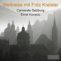 Ernst Kovacic – Weltreise mit Fritz Kreisler - Camerata Salzburg