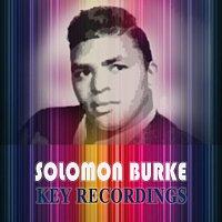 Solomon Burke – Key Recordings