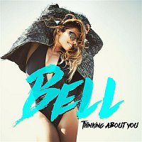 Bell – Thinking About You