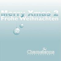 Chameleons Vokalensemble – Merry Xmas 2  Frohe Weihnachten