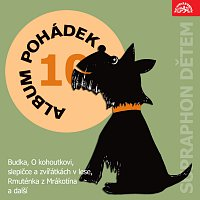 """Přední strana obalu CD Album pohádek """"Supraphon dětem"""" 10. (Budka, O kohoutkovi, slepičce a zvířátkách v lese, Rmuténka z Mrákotína a další)"""