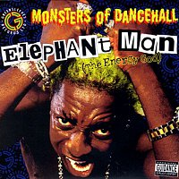Elephant Man – Monsters Of Dancehall (The Energy God)