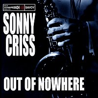 Sonny Criss – Out of Nowhere