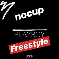 nocup – Playboy Freestyle