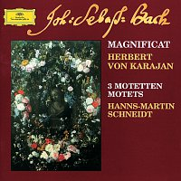 Berliner Philharmoniker, Herbert von Karajan, Hanns-Martin Schneidt – Bach: Magnificat; 3 Motets