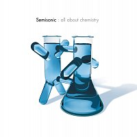 Semisonic – All About Chemistry