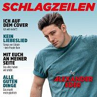 Alexander Eder – Schlagzeilen