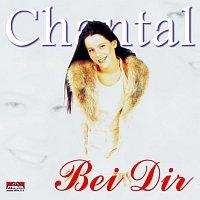 Chantal – Bei Dir