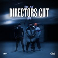 Celo & Abdi, Azad – DIRECTORS CUT