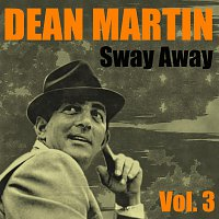 Dean Martin – Sway Away Vol.  3