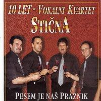 Vokalni kvartet Stična – Pesem je naš praznik
