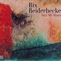 Bix Beiderbecke – Jazz Me Blues