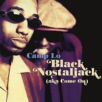 Camp Lo, Run, Kid Capri – Black Nostaljack (Aka Come On) EP
