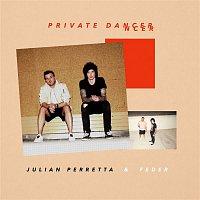 Julian Perretta, Feder – Private Dancer