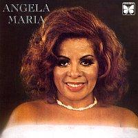 Angela Maria – Angela Maria