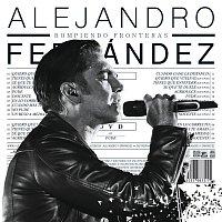 Alejandro Fernández – Rompiendo Fronteras [Deluxe]