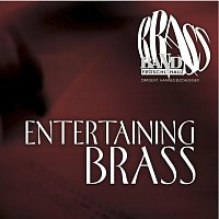 Brass Band Froschl Hall, Harald Kobler, Lito Fontana – Entertaining Brass