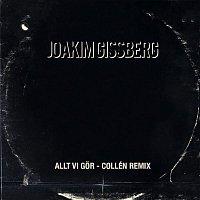 Joakim Gissberg – Allt vi gor