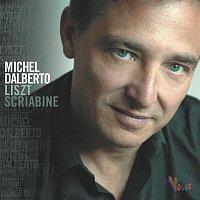 Michel Dalberto, Alexander Scriabin – Michel Dalberto Liszt Scriabine