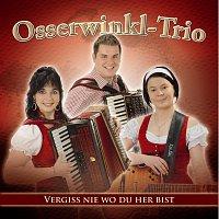 Osserwinkl Trio – Vergiss nie wo du her bist